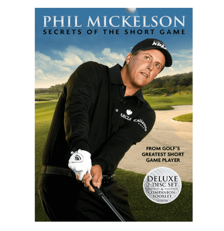 Phil Mickelson, The Secrets of the Short Game