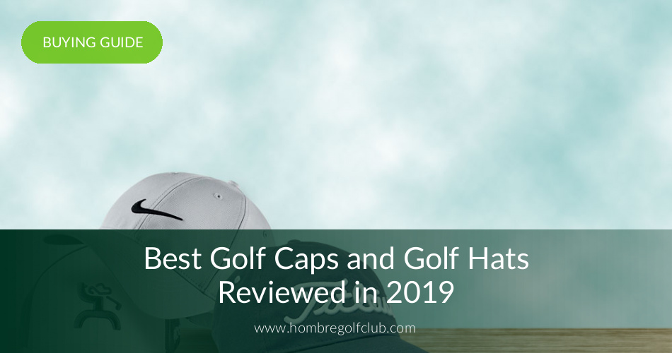 543a4975e18 10 Best Golf Hats Reviewed in 2019