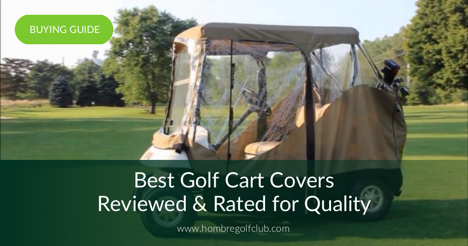 10 Best Golf Cart Covers Reviewed & Rated in 2019 | Hombre
