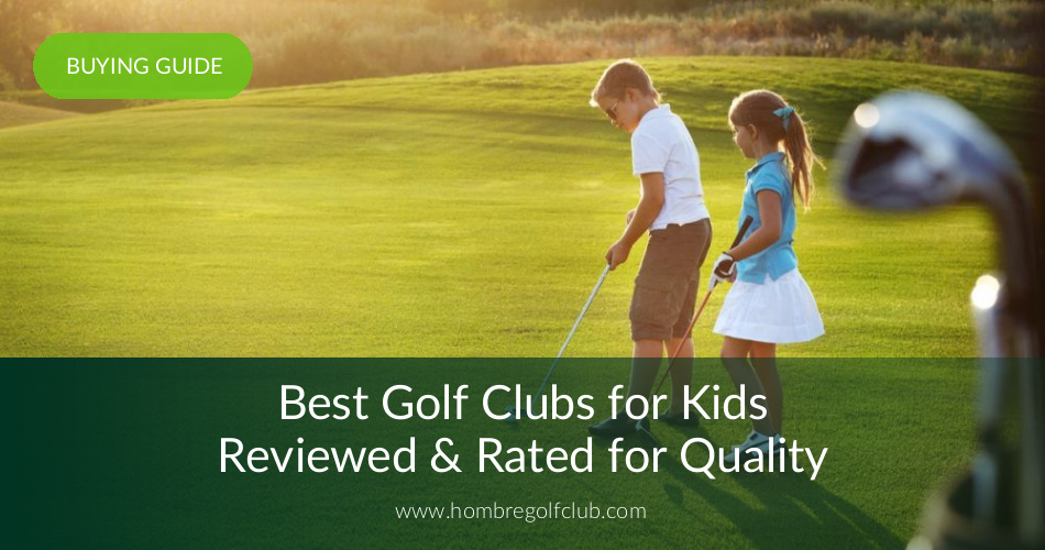 Best Kids' Golf Clubs in 2019 | Youth Golf Clubs | Hombre