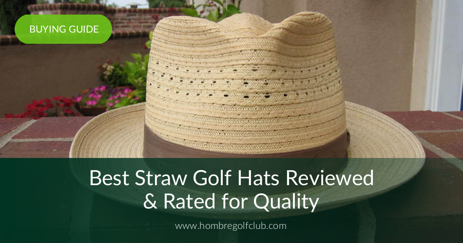 358614394a 10 Best Straw Golf Hats Reviewed in 2019